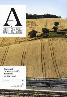 Promoartpalermo.it Agorà. Idee per la mobilità del futuro (2018). Vol. 20: Racconti «meravigliosi». Scrittori on the road. Image