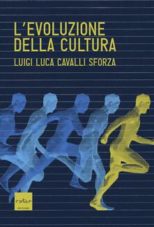 L' evoluzione della cultura - Luigi Luca Cavalli Sforza - copertina