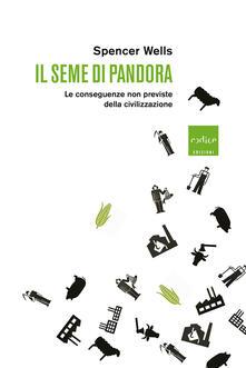 Antondemarirreguera.es Il seme di Pandora. Le conseguenze non previste della civilizzazione Image