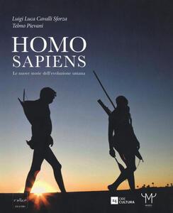 Libro Homo Sapiens. Le nuove storie dell'evoluzione umana Luigi Luca Cavalli-Sforza Telmo Pievani