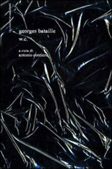 W.C. Con CD Audio - Georges Bataille - copertina