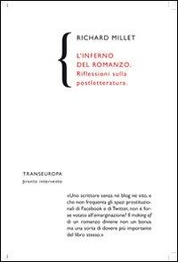 L' inferno del romanzo. Riflessioni sulla postletteratura - Millet Richard - wuz.it
