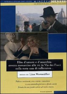 Film d'amore e d'anarchia: ovvero stamattina alle 10 in via dei Fiori nella... (DVD) di Lina Wertmüller - DVD