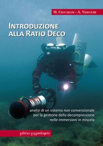 Introduzione alla ratio deco. Analisi di un sistema non convenzionale per la gestione della decompressione nelle immersioni in miscela