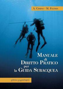 Manuale di diritto pratico per la guida subacquea