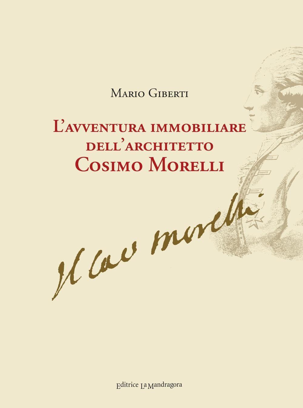 L' avventura immobiliare dell'architetto Cosimo Morelli