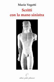 Ristorantezintonio.it Scritti con la mano sinistra. Ediz. illustrata Image