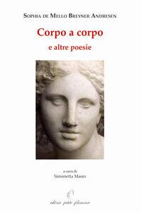 Corpo a corpo e altre poesie