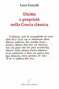 Diritto e proprietà nella Grecia classica paralleli con il nostro temo