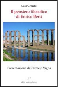 Il pensiero filosofico di Enrico Berti