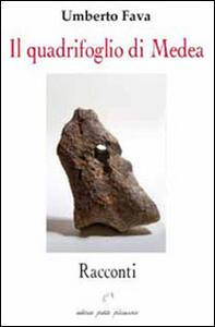 Il quadrifoglio di Medea - Umberto Fava - copertina
