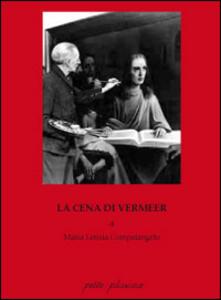 La cena di Vermeer - M. Letizia Compatangelo - copertina
