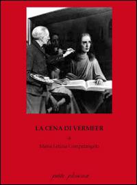 La La cena di Vermeer - Compatangelo Maria Letizia - wuz.it