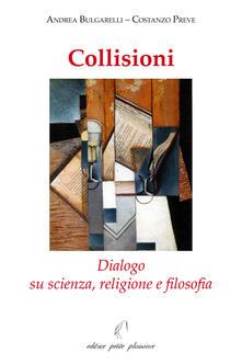 Rallydeicolliscaligeri.it Collisioni. Dialogo su scienza, religione e filosofia Image