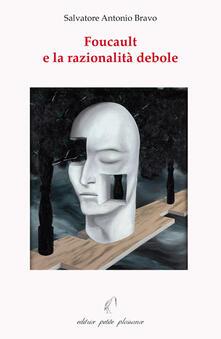 Foucault e la razionalità debole.pdf