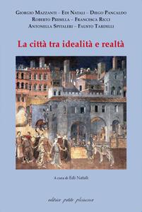 La città tra idealità e realtà