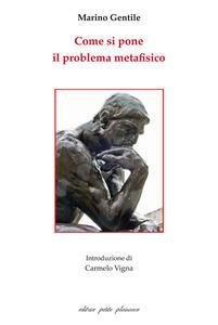 Come si pone il problema metafisico