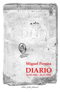 Diario (12.10.1944-24.11.1944). Testo portoghese a fronte - Miguel Pereira - copertina