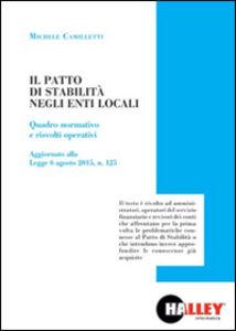 Il patto di stabilità negli enti locali. Quadro normativo e risvolti operativi