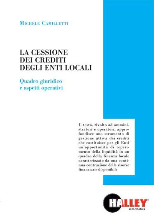 La cessione dei crediti degli enti locali. Quadro giuridico e aspetti operativi
