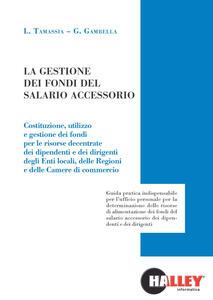 La gestione dei fondi del salario accessorio - Luca Tamassia,Gianluca Gambella - copertina