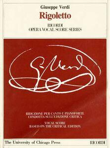 Rigoletto. Melodramma in 3 atti. Riduzione per canto e pianoforte (prefazione in italiano e inglese). Ediz. italiana e inglese
