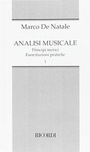Analisi musicale. Principi teorici, esercitazioni pratiche - Marco De Natale - copertina
