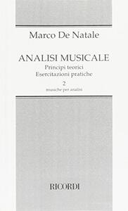 Analisi musicale. Principi teorici, esercitazioni pratiche - Marco De Natale - 3