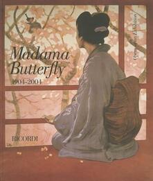 Madama Butterfly 1904-2004