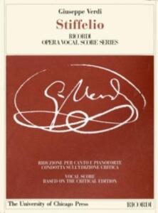 Stiffelio. Dramma lirico in tre atti. Riduzione per canto e pianoforte (prefazione e note in italiano e inglese)