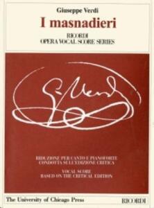 I masnadieri. Opera tragica in 4 atti. Riduzione per canto e pianoforte condotta sull'edizione critica della partitura. Ediz. italiana e inglese