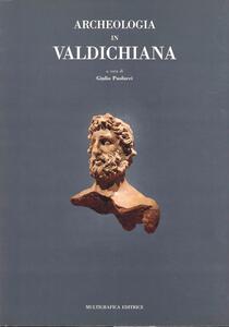 Archeologia in Valdichiana