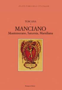 Atlante storico delle città italiane. Toscana. Vol. 3: Manciano (Maremma).
