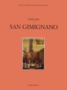 Atlante storico delle città italiane. Toscana. Vol. 5: San Gimignano.
