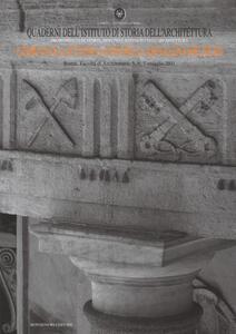 Quaderni dell'istituto di storia dell'architettura vol. 60-62. Giornate di studio in onore di Arnaldo Bruschi