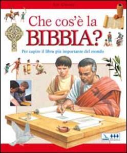 Che cos'è la Bibbia? Per capire il libro più importante del mondo - Sue Graves - copertina