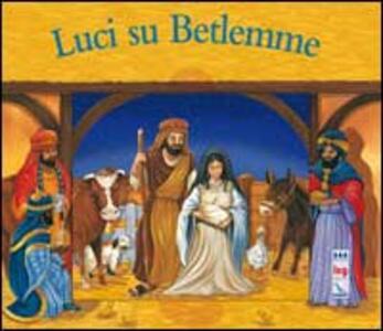Luci su Betlemme - Juliet David - copertina