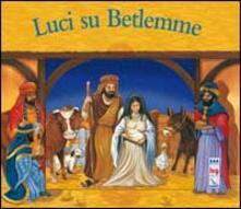 Luci su Betlemme.pdf