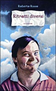 Ritratti diversi - Roberto Russo - copertina