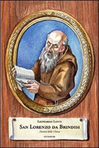 San Lorenzo da Brindisi. Dottore della Chiesa