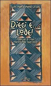 Dieci e...: lode! Appunti di vita: Markounda 1996-2006