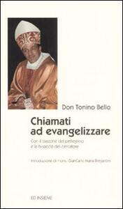 Chiamati ad evangelizzare