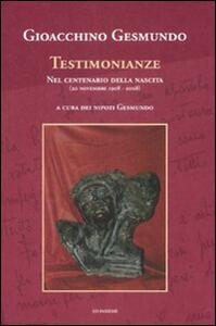Gioacchino Gesmundo. Testimonianze nel centenario della nascita (20 novembre 1908-2008)