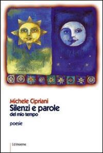 Silenzi e parole del nostro tempo - Michele Cipriani - copertina