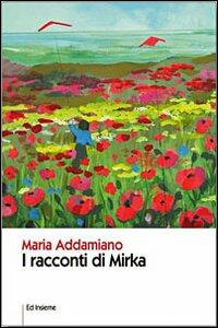 I racconti di Mirka