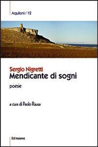 Mendicante di sogni - Sergio Nigretti - copertina