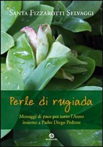 Perle di rugiada - Santa Fizzarotti Selvaggi - copertina