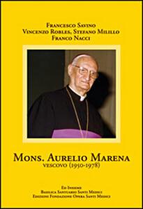 Mons. Aurelio Marena vescovo (1950-1978)