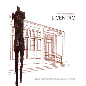 Il centro - G. De Leo - copertina