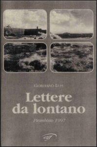 Lettere da lontano - Gordiano Lupi - copertina